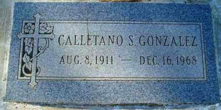 GONZALEZ, CALLETANO S. - Maricopa County, Arizona | CALLETANO S. GONZALEZ - Arizona Gravestone Photos