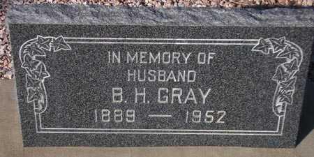 GRAY, B. H. - Maricopa County, Arizona | B. H. GRAY - Arizona Gravestone Photos
