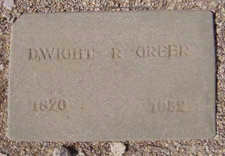 GREER, DWIGHT ROBERT - Maricopa County, Arizona | DWIGHT ROBERT GREER - Arizona Gravestone Photos