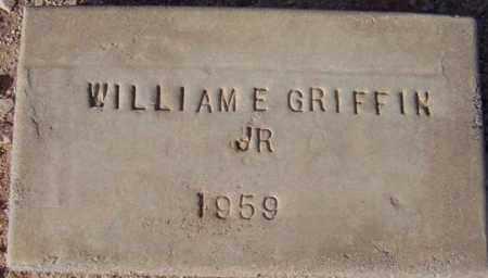 GRIFFIN, WILLIAM EDWARD, JR - Maricopa County, Arizona | WILLIAM EDWARD, JR GRIFFIN - Arizona Gravestone Photos