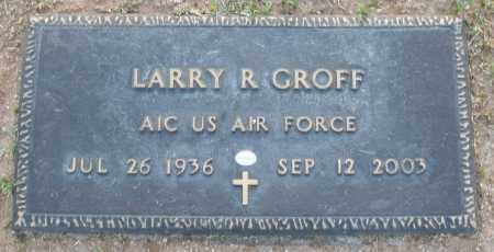 GROFF, LARRY R - Maricopa County, Arizona | LARRY R GROFF - Arizona Gravestone Photos