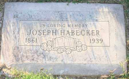 HABECKER, JOSEPH - Maricopa County, Arizona | JOSEPH HABECKER - Arizona Gravestone Photos