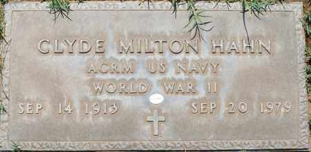 HAHN, CLYDE MILTON - Maricopa County, Arizona | CLYDE MILTON HAHN - Arizona Gravestone Photos
