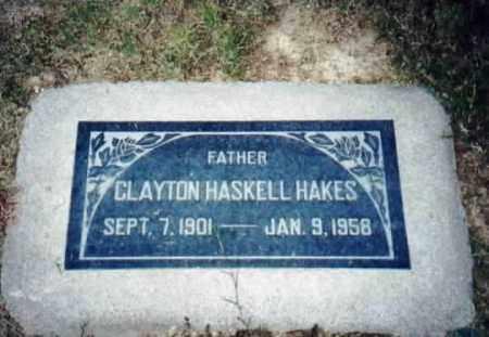 HAKES, CLAYTON HASKELL - Maricopa County, Arizona | CLAYTON HASKELL HAKES - Arizona Gravestone Photos