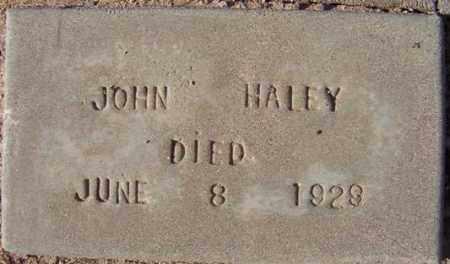 HALEY, JOHN - Maricopa County, Arizona   JOHN HALEY - Arizona Gravestone Photos