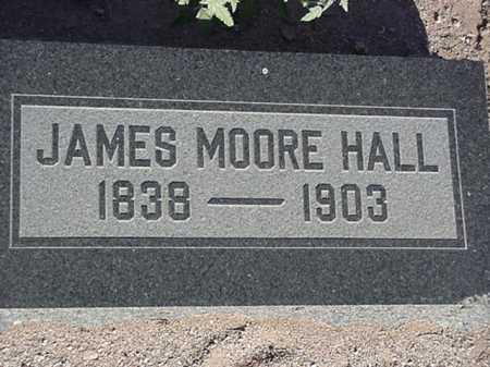 HALL, JAMES MOORE - Maricopa County, Arizona | JAMES MOORE HALL - Arizona Gravestone Photos