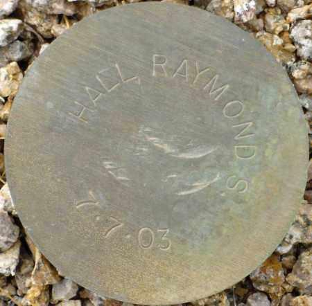 HALL, RAYMOND S. - Maricopa County, Arizona | RAYMOND S. HALL - Arizona Gravestone Photos