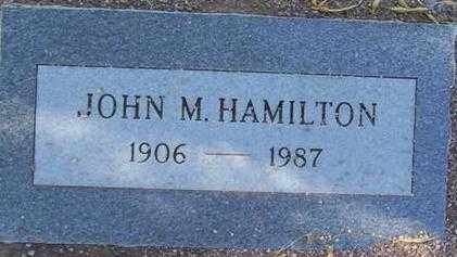 HAMILTON, JOHN M. - Maricopa County, Arizona | JOHN M. HAMILTON - Arizona Gravestone Photos
