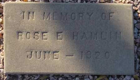 HAMLIN, ROSE E. - Maricopa County, Arizona | ROSE E. HAMLIN - Arizona Gravestone Photos