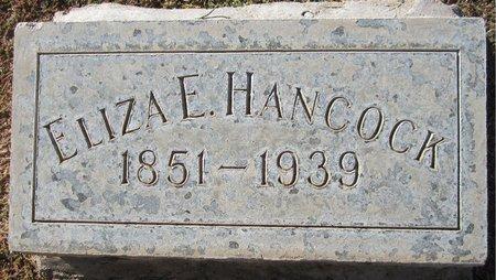 LEEPER HANCOCK, ELIZA E - Maricopa County, Arizona | ELIZA E LEEPER HANCOCK - Arizona Gravestone Photos