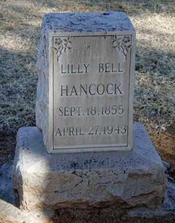 HANCOCK, LILLY BELL - Maricopa County, Arizona | LILLY BELL HANCOCK - Arizona Gravestone Photos