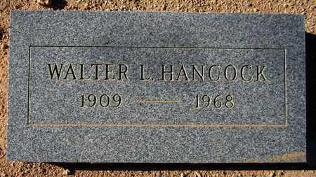 HANCOCK, WALTER L. - Maricopa County, Arizona   WALTER L. HANCOCK - Arizona Gravestone Photos