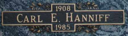 HANNIFF, CARL E - Maricopa County, Arizona | CARL E HANNIFF - Arizona Gravestone Photos