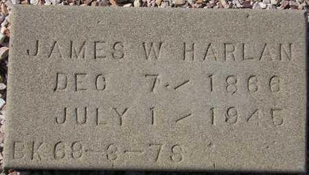 HARLAN, JAMES W. - Maricopa County, Arizona | JAMES W. HARLAN - Arizona Gravestone Photos