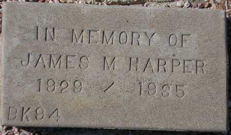 HARPER, JAMES M. - Maricopa County, Arizona | JAMES M. HARPER - Arizona Gravestone Photos