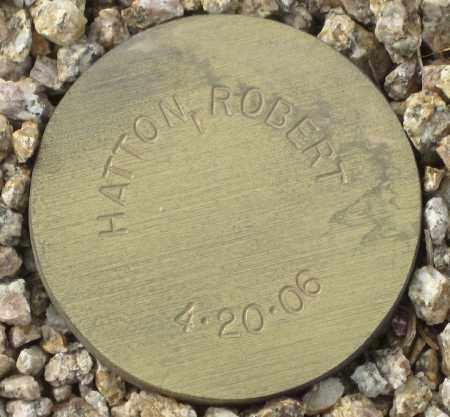 HATTON, ROBERT - Maricopa County, Arizona | ROBERT HATTON - Arizona Gravestone Photos