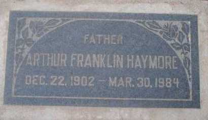 HAYMORE, ARTHUR FRANKLIN - Maricopa County, Arizona | ARTHUR FRANKLIN HAYMORE - Arizona Gravestone Photos