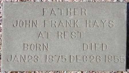HAYS, JOHN FRANK - Maricopa County, Arizona | JOHN FRANK HAYS - Arizona Gravestone Photos