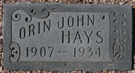 HAYS, ORIN JOHN - Maricopa County, Arizona   ORIN JOHN HAYS - Arizona Gravestone Photos