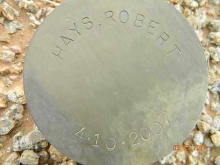 HAYS, ROBERT - Maricopa County, Arizona | ROBERT HAYS - Arizona Gravestone Photos