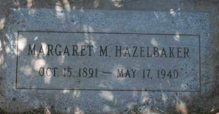 HAZELBAKER, MARGARET M. - Maricopa County, Arizona | MARGARET M. HAZELBAKER - Arizona Gravestone Photos