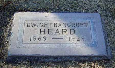 HEARD, DWIGHT BANCROFT - Maricopa County, Arizona | DWIGHT BANCROFT HEARD - Arizona Gravestone Photos