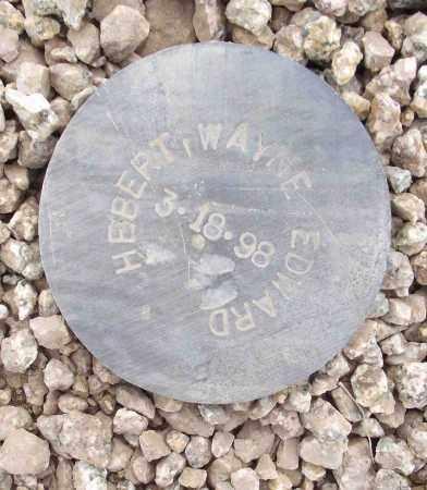HEBERT, WAYNE EDWARD - Maricopa County, Arizona   WAYNE EDWARD HEBERT - Arizona Gravestone Photos