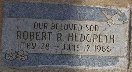 HEDGPETH, ROBERT R. - Maricopa County, Arizona | ROBERT R. HEDGPETH - Arizona Gravestone Photos