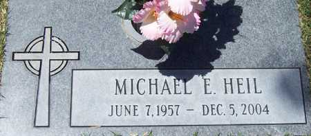 HEIL, MICHAEL E. - Maricopa County, Arizona | MICHAEL E. HEIL - Arizona Gravestone Photos