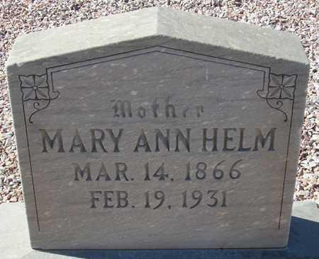 HELM, MARY ANN - Maricopa County, Arizona   MARY ANN HELM - Arizona Gravestone Photos