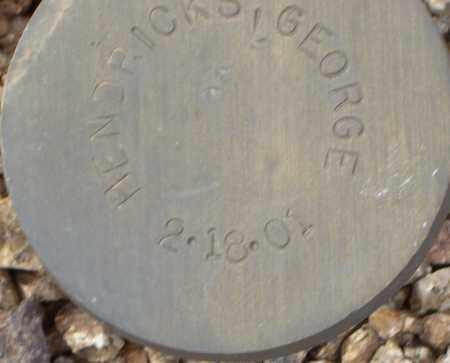 HENDRICKS, GEORGE - Maricopa County, Arizona | GEORGE HENDRICKS - Arizona Gravestone Photos