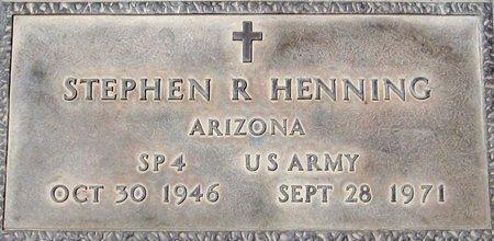 HENNING, STEPHEN R. - Maricopa County, Arizona | STEPHEN R. HENNING - Arizona Gravestone Photos