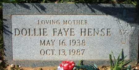 HENSE, DOLLIE FAYE - Maricopa County, Arizona   DOLLIE FAYE HENSE - Arizona Gravestone Photos