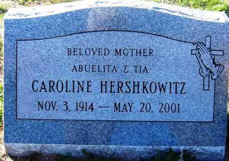 MACIAS HERSHKOWITZ, CAROLINE - Maricopa County, Arizona | CAROLINE MACIAS HERSHKOWITZ - Arizona Gravestone Photos