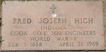 HIGH, FRED JOSEPH - Maricopa County, Arizona | FRED JOSEPH HIGH - Arizona Gravestone Photos