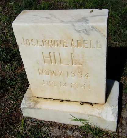 HILL, JOSEPHINE ADELL - Maricopa County, Arizona   JOSEPHINE ADELL HILL - Arizona Gravestone Photos