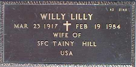 HILL, WILLY LILLY - Maricopa County, Arizona | WILLY LILLY HILL - Arizona Gravestone Photos