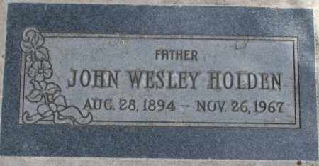 HOLDEN, JOHN WESLEY - Maricopa County, Arizona | JOHN WESLEY HOLDEN - Arizona Gravestone Photos