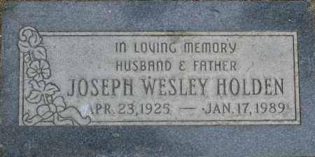 HOLDEN, JOSEPH WESLEY - Maricopa County, Arizona   JOSEPH WESLEY HOLDEN - Arizona Gravestone Photos