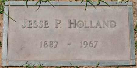 HOLLAND, JESSE P. - Maricopa County, Arizona   JESSE P. HOLLAND - Arizona Gravestone Photos