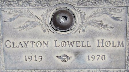 HOLM, CLAYTONJ LOWELL - Maricopa County, Arizona | CLAYTONJ LOWELL HOLM - Arizona Gravestone Photos
