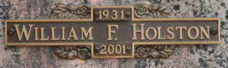 HOLSTON, WILLIAM F - Maricopa County, Arizona | WILLIAM F HOLSTON - Arizona Gravestone Photos