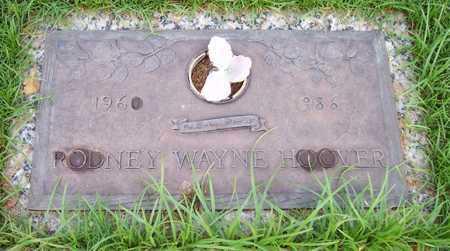 HOOVER, RODNEY WAYNE - Maricopa County, Arizona   RODNEY WAYNE HOOVER - Arizona Gravestone Photos
