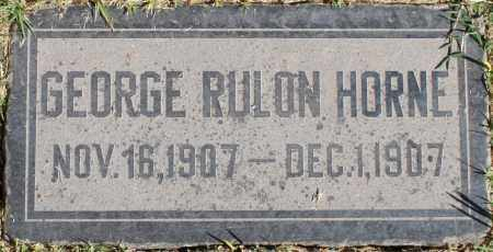 HORNE, GEORGE RULON - Maricopa County, Arizona | GEORGE RULON HORNE - Arizona Gravestone Photos