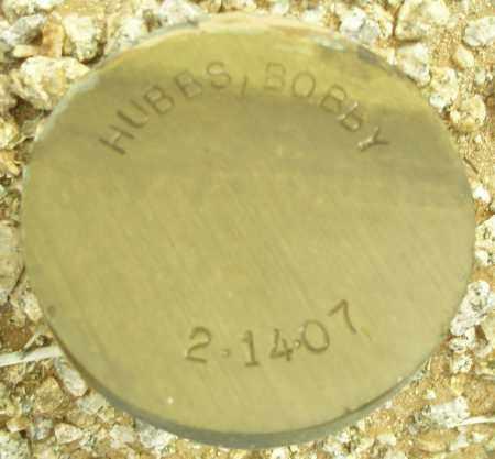 HUBBS, BOBBY - Maricopa County, Arizona | BOBBY HUBBS - Arizona Gravestone Photos