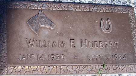 HUEBERT, WILLIAM F. - Maricopa County, Arizona | WILLIAM F. HUEBERT - Arizona Gravestone Photos