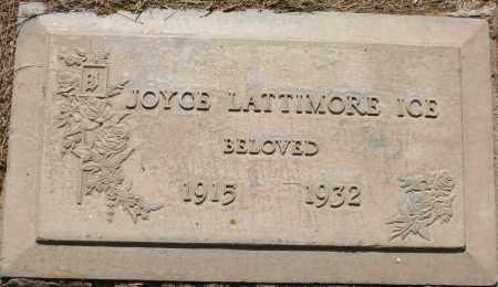 LATTIMORE ICE, JOYCE - Maricopa County, Arizona | JOYCE LATTIMORE ICE - Arizona Gravestone Photos