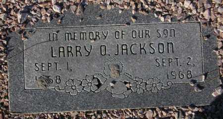 JACKSON, LARRY O. - Maricopa County, Arizona | LARRY O. JACKSON - Arizona Gravestone Photos