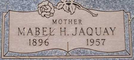 JAQUAY, MABEL H. - Maricopa County, Arizona   MABEL H. JAQUAY - Arizona Gravestone Photos