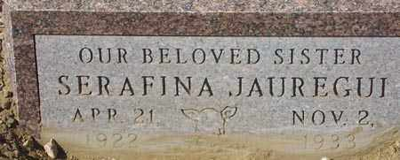 JAUREGUI, SERAFINA - Maricopa County, Arizona | SERAFINA JAUREGUI - Arizona Gravestone Photos